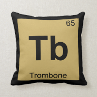 Tb - Trombone Music Chemistry Periodic Table Throw Pillow