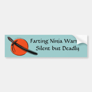 {TBA} Farting Ninja Warrior Silent but Deadly Bumper Sticker