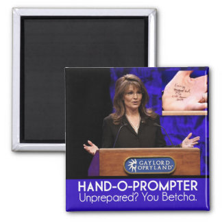 {TBA} Palin's Teleprompter: The Hand-o-Prompter 2 Inch Square Magnet