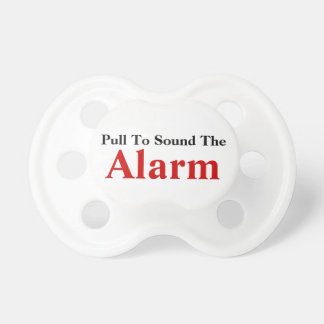 TBA! Pull To Sound Alarm Funny Baby Text Design Pacifier