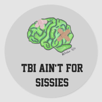 """""""TBI ain't for sissies"""" stickers"""