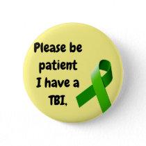 TBI Button, Please be  patient Button