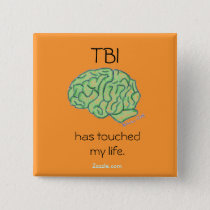"""TBI has touched my life"" button"