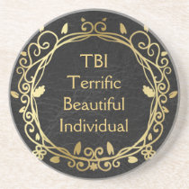 TBI Terrific Beautiful Individual Gold on Black Drink Coaster