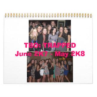 TBO: TRAPPEDJune 2K7 - 2 de mayo K8 Calendario De Pared