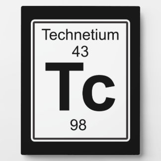 Tc - Technetium Plaque