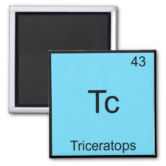 Tc - Triceratops Funny Chemistry Element Symbol 2 Inch Square Magnet