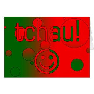 Tchau! Portugal Flag Colors Pop Art Greeting Card