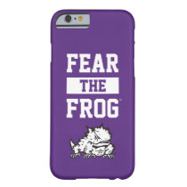 TCU Fear The Frog Barely There iPhone 6 Case