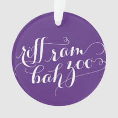 Tcu Riff Ram Bah Zoo Script Ornament at Zazzle