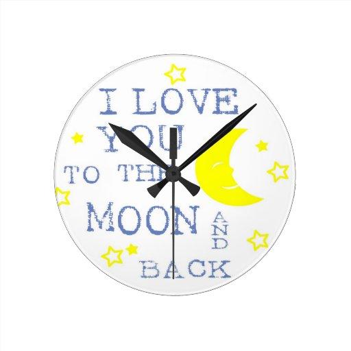 Te amo a la cita de la luna y de la parte posterio reloj redondo mediano