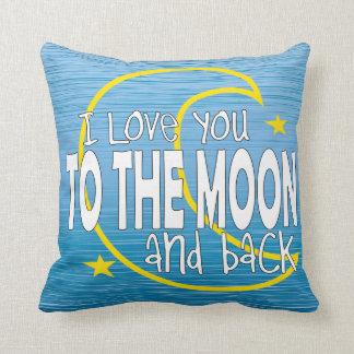 Te amo a la luna y a la almohada trasera