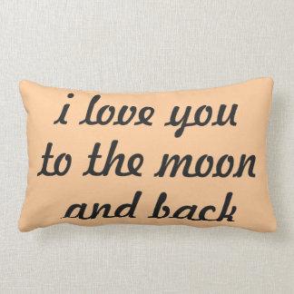 Te amo a la luna y a la parte posterior. Almohada