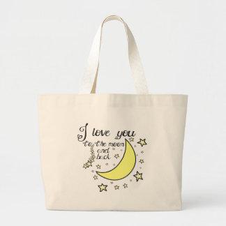 Te amo a la luna y a la parte posterior bolsa tela grande