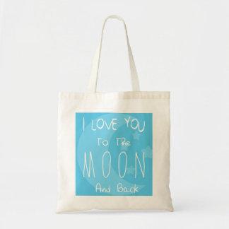 Te amo a la luna y a la parte posterior bolsa