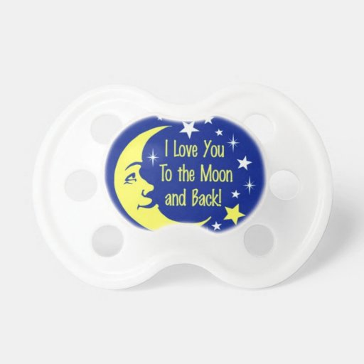 Te amo a la luna y a la parte posterior chupetes