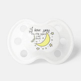 Te amo a la luna y a la parte posterior chupetes de bebe