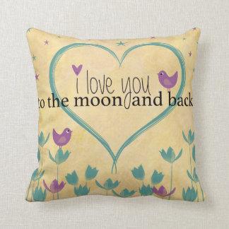 ¡Te amo a la luna y a la parte posterior!! Almohada