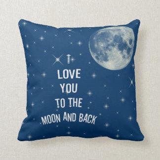 Te amo a la luna y a la parte posterior cojín