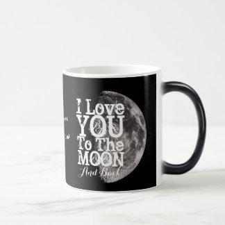 Te amo a la luna y a la parte posterior con su taza mágica