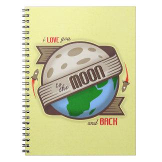 Te amo a la luna y a la parte posterior - cuaderno