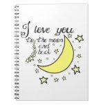 Te amo a la luna y a la parte posterior cuadernos