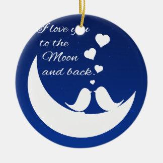 Te amo a la luna y a la parte posterior adorno redondo de cerámica
