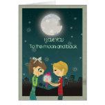 Te amo a la luna y a la parte posterior - GCard Felicitaciones