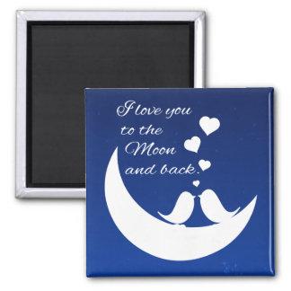 Te amo a la luna y a la parte posterior imán