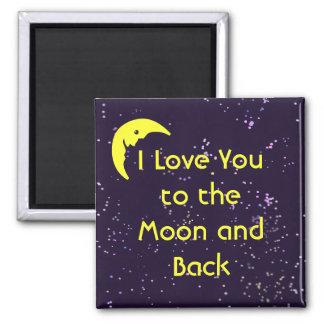 Te amo a la luna y a la parte posterior imán cuadrado
