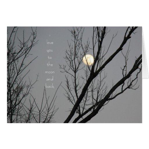 Te amo a la luna y a la parte posterior, interior  tarjeta