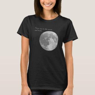 Te amo a la luna y a la parte posterior playera