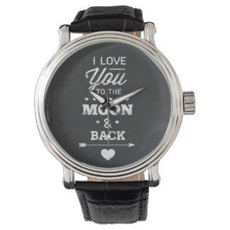 Te amo a la luna y a la parte posterior reloj de mano