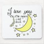 Te amo a la luna y a la parte posterior tapetes de raton