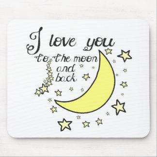 Te amo a la luna y a la parte posterior tapetes de ratón