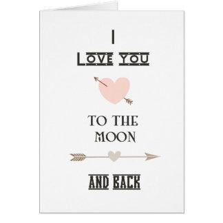 Te amo a la luna y a la parte posterior felicitaciones