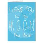 Te amo a la luna y a la parte posterior felicitacion