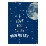 Te amo a la luna y a la parte posterior tarjeta