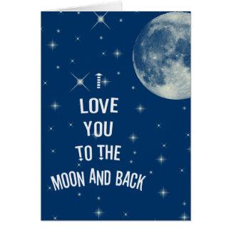 Te amo a la luna y a la parte posterior tarjeta de felicitación