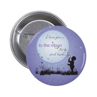 Te amo a la luna y a los regalos Detrás-Únicos Pin Redondo De 2 Pulgadas