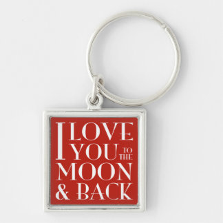 Te amo a la luna y al llavero trasero