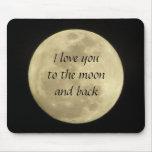Te amo a la luna y al mousepad trasero tapetes de ratones