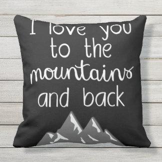 Te amo a las montañas y a la cita trasera de la cojín