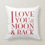 Te amo al blanco de la luna y de la parte posterio cojin