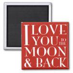 Te amo al imán del rojo de la luna y de la parte p