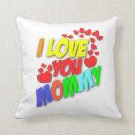 Te amo almohada de la mamá