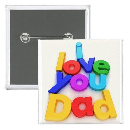 Te amo botón del papá pin