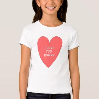 """""""Te amo, camiseta de la mamá"""" Playeras"""