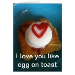 Te amo como el huevo en tostada tarjeton