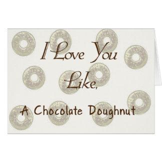 Te amo como un buñuelo del chocolate felicitaciones